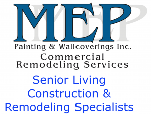 MEP Senior Living Construction & Remodeling Specialists